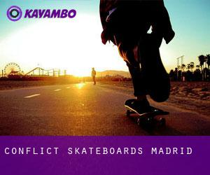 Conflict Skateboards (Madrid)